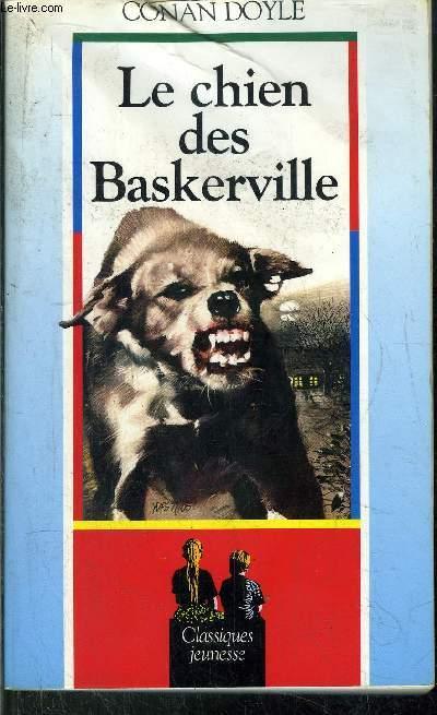 LE CHIEN DES BASKERVILLE/ CLASSIQUES JEUNESSE