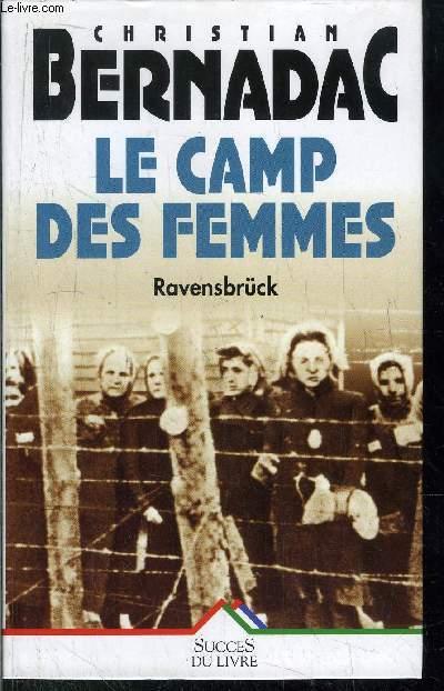 LE CAMP DES FEMMES - RAVENSBRUCK