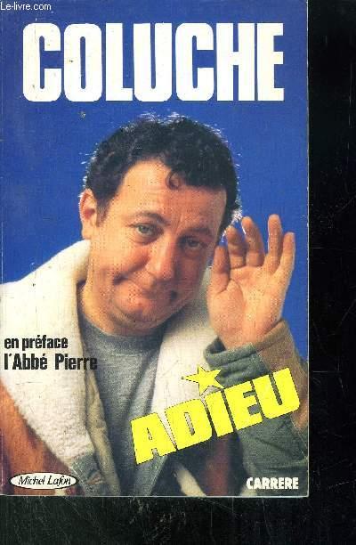 COLUCHE ADIEU