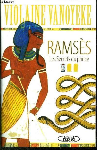 RAMSES - LES SECRETS DU PRINCE
