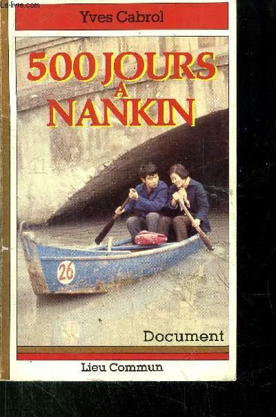 500 JOURS A NANKIN