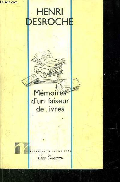 MEMOIRES D'UN FAISEUR DE LIVRES