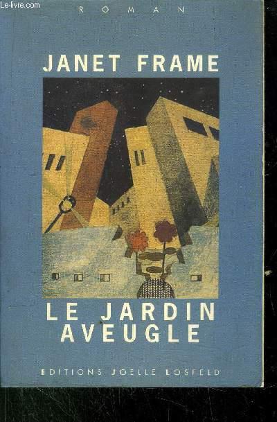LE JARDIN AVEUGLE