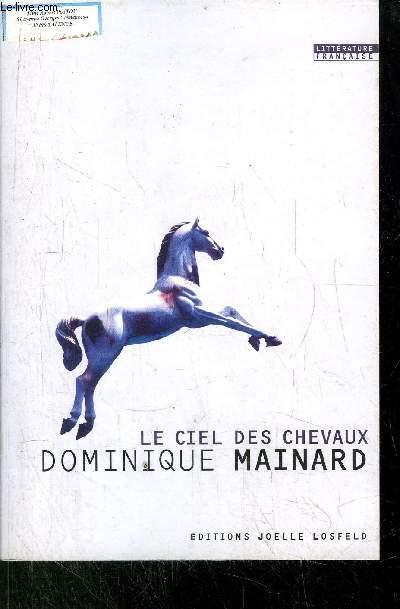LE CIEL DES CHEVAUX