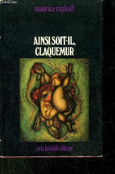 AINSI SOIT-IL, CLAQUEMUR