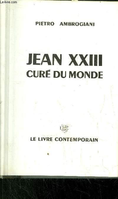 JEAN XXIII CURE DU MONDE
