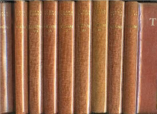 THEATRE - TOME I+II+III+IV+V+VI+VII+VIII+IX / TOME I Mon père avait raison comédie en trois actes - TOME II Quadrille comédie en quatre actes - TOME III Nono Comédie en trois actes - TOME IV Frans hals ou