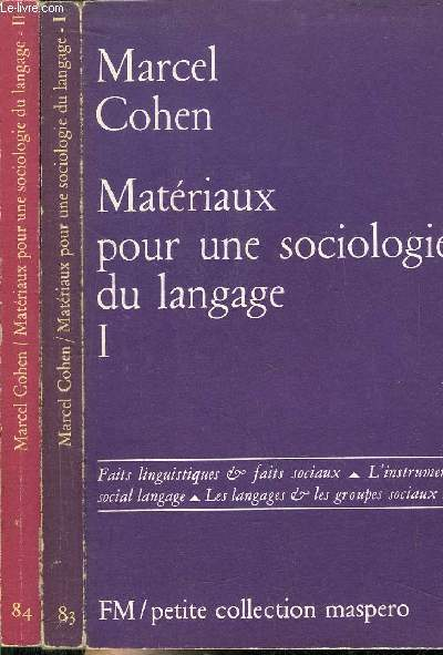 MATERIAUX POUR UNE SOCOLOGIE DU LANGAGE - TOME I+II-PETITE COLLECTION MASPERO N°83+84