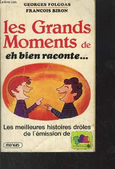 LES GRANDS MOMENTS DE EH BIEN RACONTE... - LES MEILLEURS HISTOIRES DROLES DE L'EMISSON DE TF1