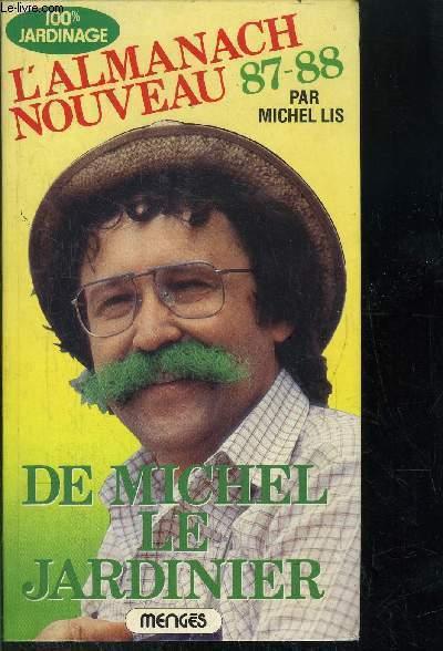 L'ALMANACH NOUVEAU 87-88 DE MICHEL LE JARDINIER