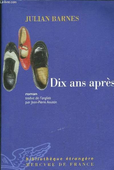 DIX ANS APRES