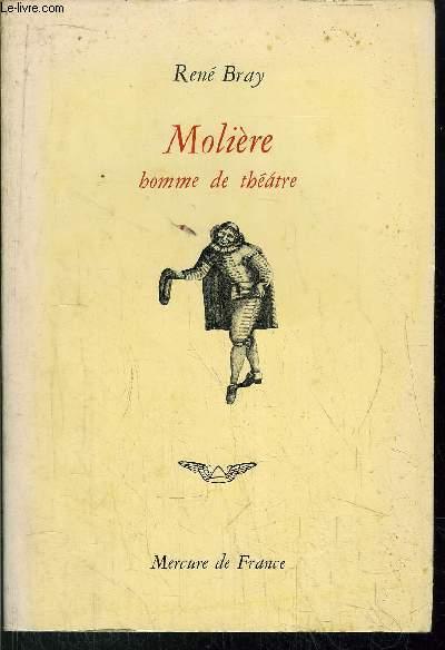 MOLIERE HOMME DE THEATRE