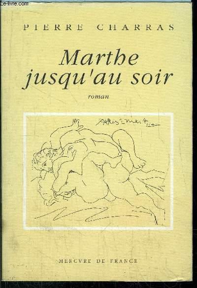 MARTHE JUSQU'AU SOIR