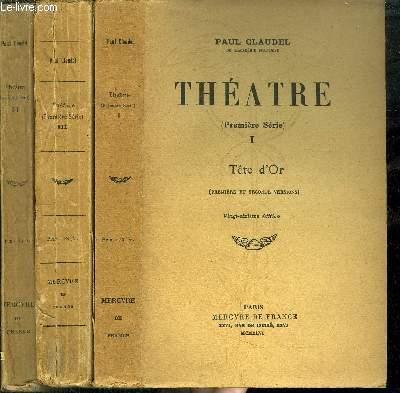 THEATRE (PREMIERE SERIE) - TOME I ( VINGT-SIXIEME EDITION) + TOME II  ( SEIZIEME EDITION) + TOME III ( QUATORZIEME EDITION) / TOME I : Tête D'or - TOME II : La ville - TOME III : La jeune fille violaine, L'échange ...