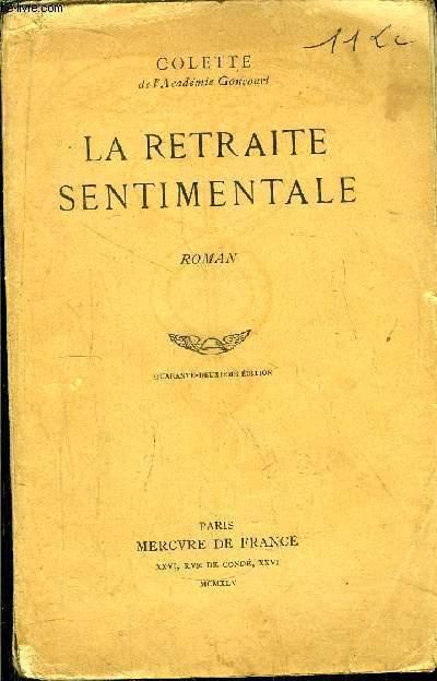 LA RETRAITE SENTIMENTALE - QUARANTE-DEUXIEME EDITION