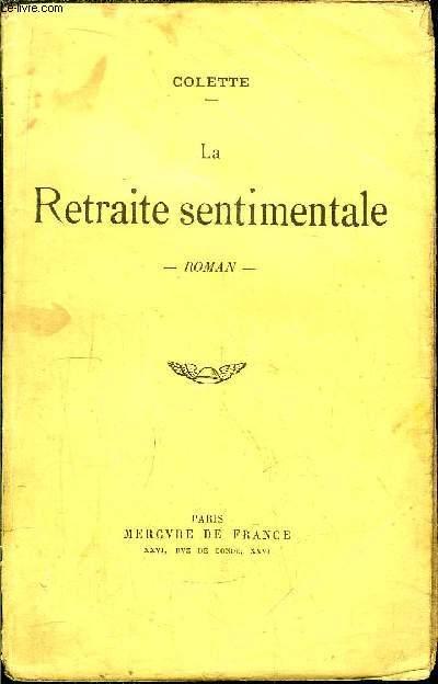 LA RETRAITE SENTIMENTALE ( 38 ème EDITION)