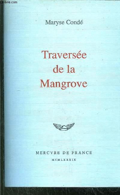 TRAVERSEE DE LA MANGROVE