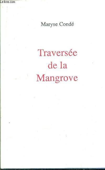 TRAVERSEE DE LA MONGROVE