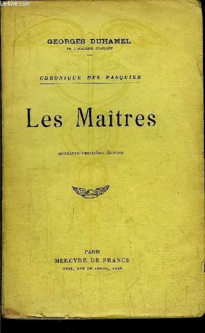 CHRONIQUE DES PASQUIER - LES MAITRES
