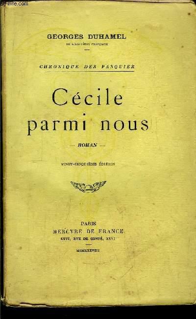 CHRONIQUE DES PASQUIER - CECILE PARMI NOUS