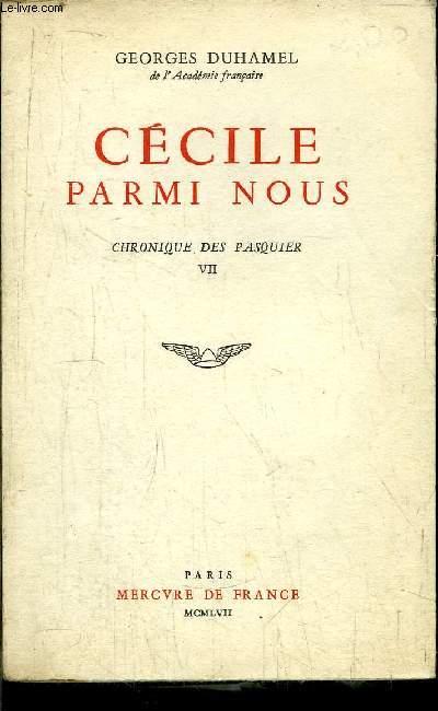 CHRONIQUE DES PASQUIER - CECILE PARMI NOUS - TOME VII