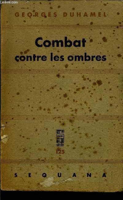 CHRONIQUE DES PASQUIER - LE COMBAT CONTRE LES OMBRES