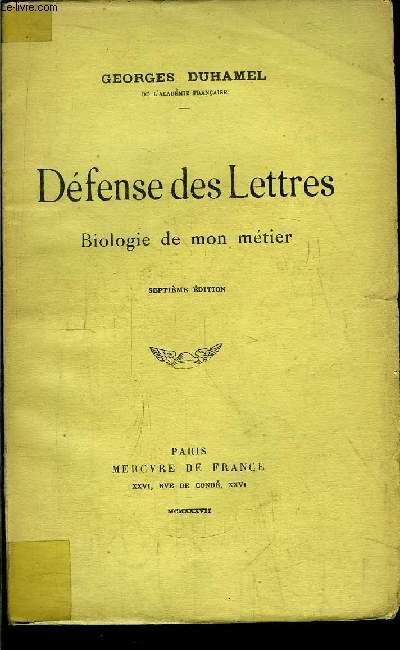 DEFENSE DES LETTRES - BIOLOGIE DE MON METIER