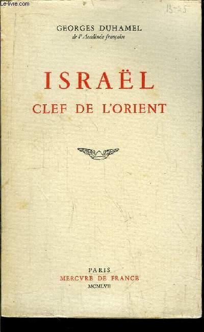 ISRAEL CLEF DE L'ORIENT