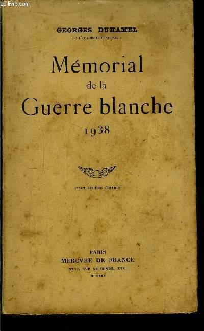 MEMORIAL DE LA GUERRE BLANCHE 1938
