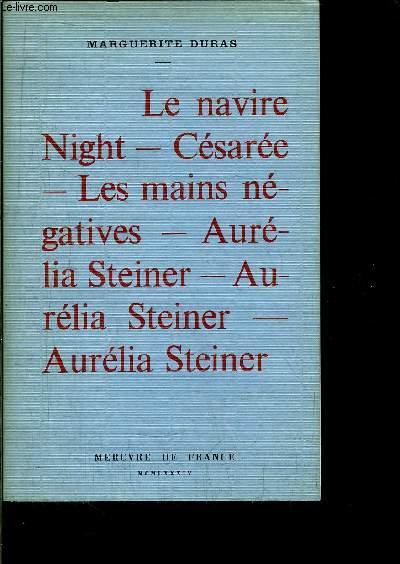 LE NAVIRE NIGHT - CESAREE - LES MAINS NEGATIVES - AURELIA STEINER - AURELIA STEINER - AURELIA STEINER