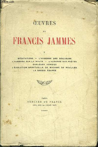OEUVRES DE FRANCIS JAMMES - TOME V