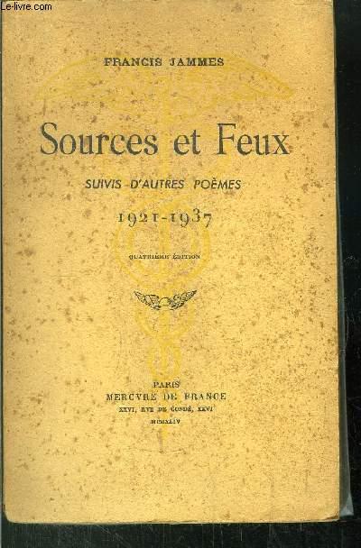 SOURCES ET FEUX - SUIVIS D'AUTRES POEMES 1921-1937
