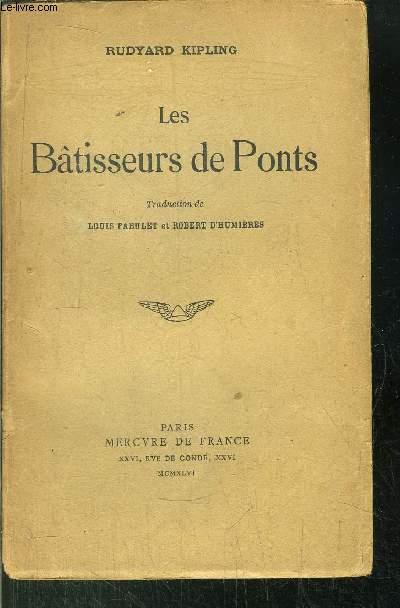 LES BATISSEURS DE PONTS