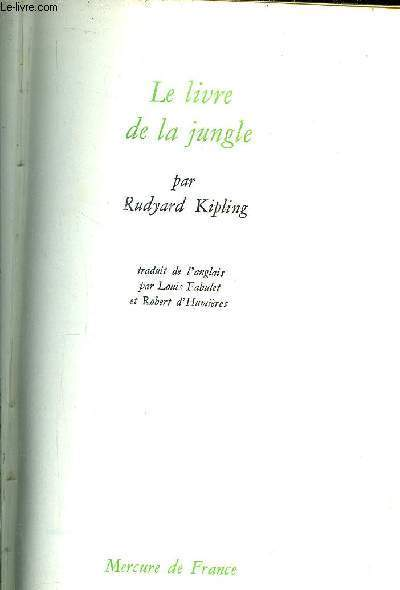 LE LIVRE DE LA JUNGLE + LE SECOND LIVRE DE LA JUNGLE - 2 VOLUMES