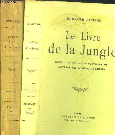 LE LIVRE DE LA JUNGLE + LE SECOND LIVRE DE LA JUNGLE - 2 VOLUMES