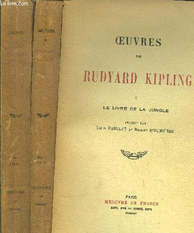 OEUVRES DE RUDYARD KIPLING - TOME I+II - LE LIVRE DE LA JUNGLE - LE SECOND LIVRE DE LA JUNGLE