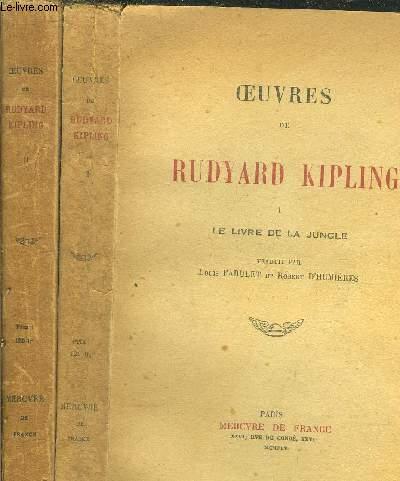 OEUVRES DE RUDYARD KIPLING - TOME I +II - LE LIVRE DE LA JUNGLE - LE SECOND LIVRE DE LA JUNGLE