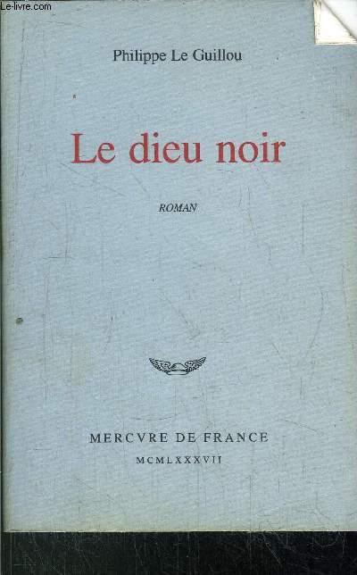 LE DIEU NOIR - CHRONIQUE ROMANESQUE DU PONTIFICAT DE MILITADE II PAPE DU XXI SIECLE