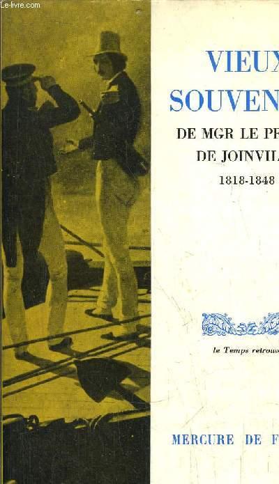 VIEUX SOUVENIRS DE MGR LE PRINCE DE JOINVILLE 1818-1848