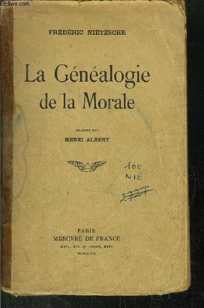 LA GENEALOGIE DE LA MORALE