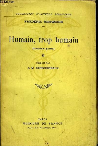 HUMAIN, TROP HUMAIN - TOME II