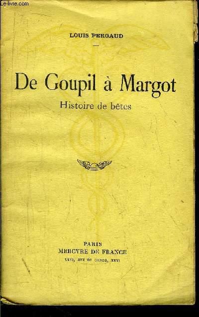 DE GOUPIL A MARGOT - HISTOIRE DE BETES