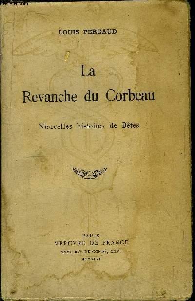 LA REVANCHE DU CORBEAU