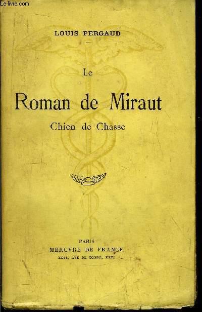 LE ROMAN DE MIRAUD - CHIEN DE CHASSE