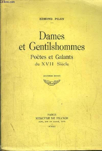 DAMES ET GENTILSHOMMES- POETES ET GALANTS DU XVII SICELE