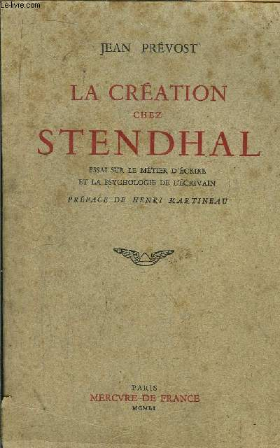LA CREATION CHEZ STENDHAL