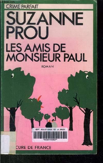 LES AMIS DE MONSIEUR PAUL