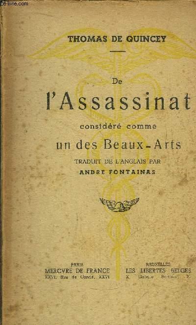 DE L'ASSASSINAT CONSIDERE COMME UN DES BEAUX-ARTS
