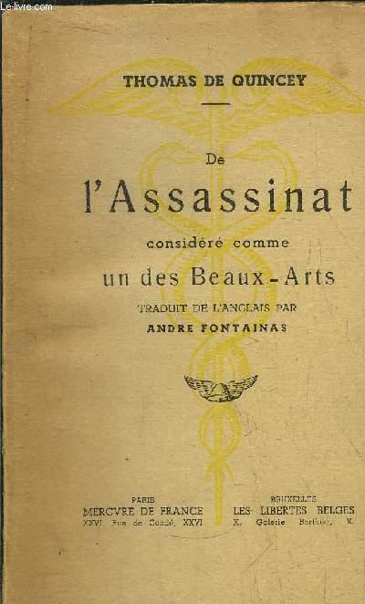 DE L'ASSASSINAT CONSIDERRE COMME UN DES BEAUX-ARTS