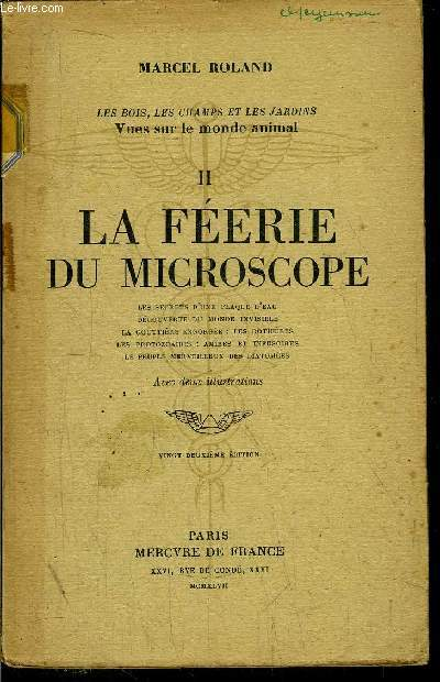 LA FEERIE DU MICROSCOPE - TOME II